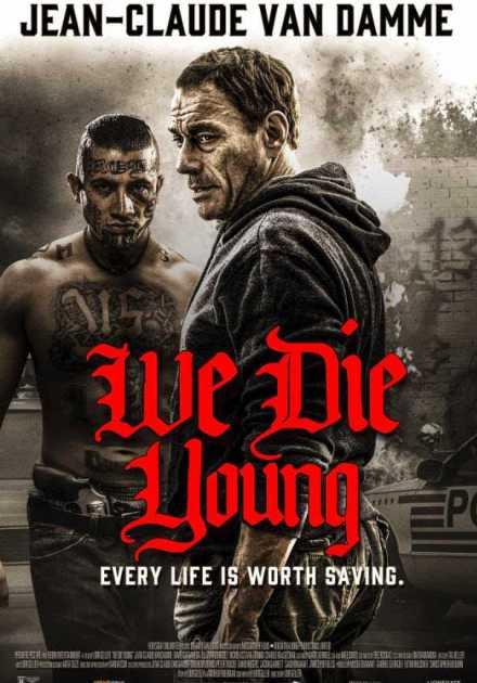 فيلم We Die Young 2019 مترجم