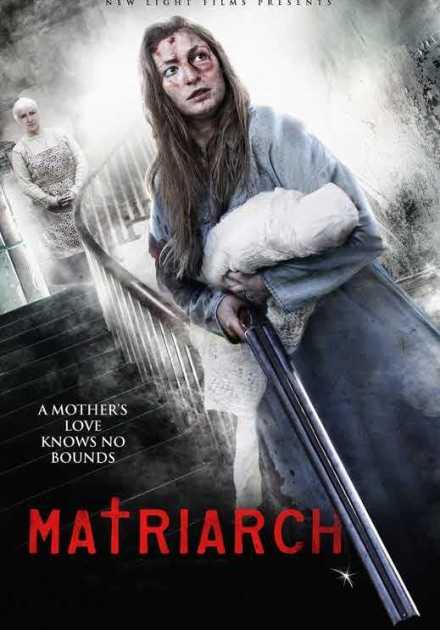 فيلم Matriarch 2018 مترجم