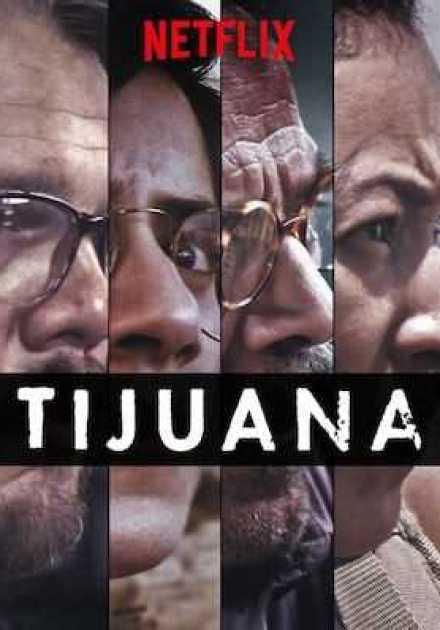 مسلسل Tijuana الموسم الأول