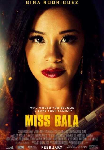 فيلم Miss Bala 2019 مترجم