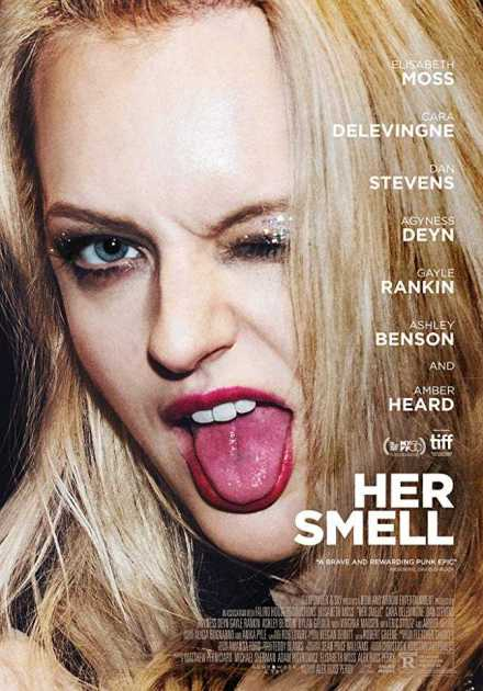فيلم Her Smell 2018 مترجم