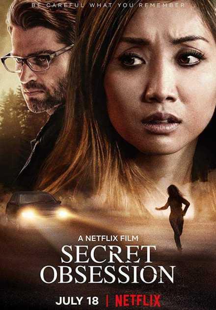 فيلم Secret Obsession 2019 مترجم