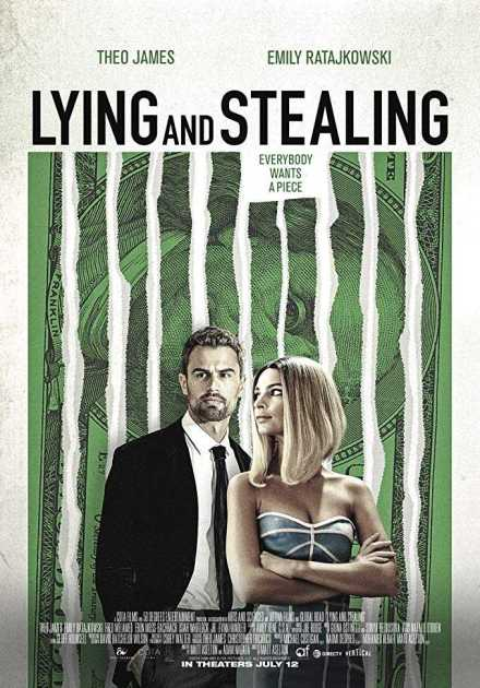فيلم Lying and Stealing 2019 مترجم