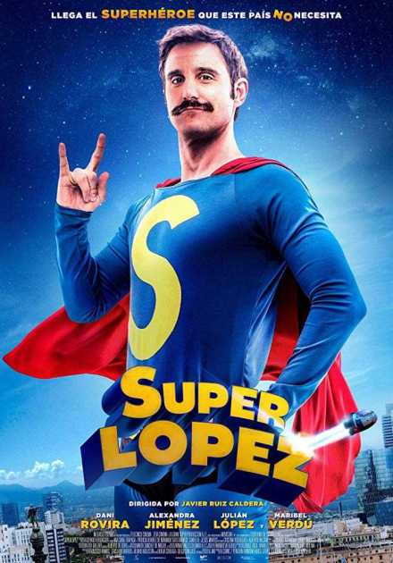 فيلم Superlopez 2018 مترجم