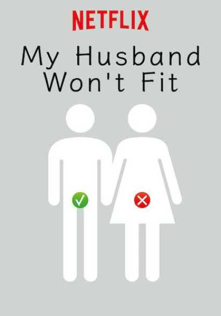 مسلسل My Husband Won't Fit