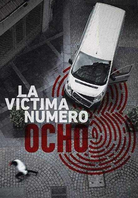مسلسل La víctima número 8