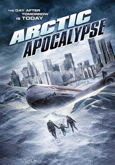 فيلم Arctic Apocalypse 2019 مترجم