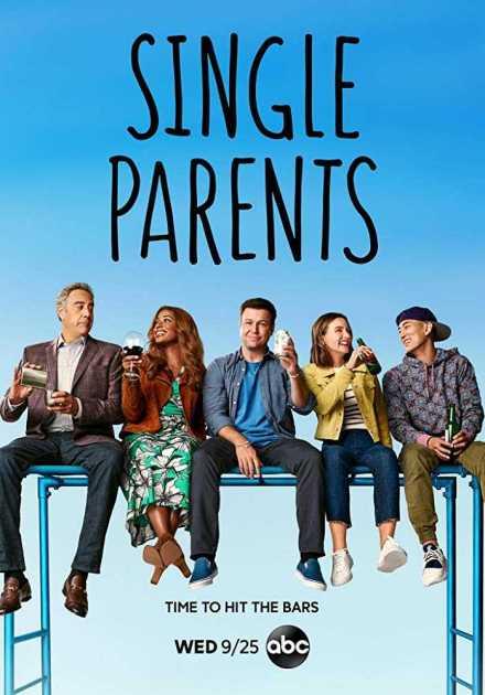 مسلسل Single Parents الموسم الثاني – الحلقه 10