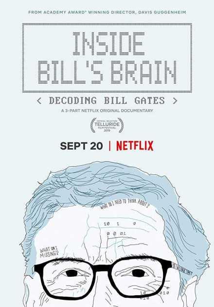 مسلسل Inside Bill's Brain: Decoding Bill Gates الموسم الاول