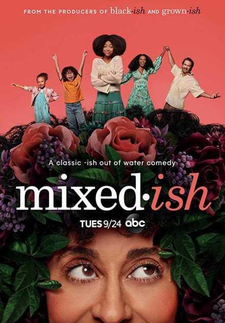 مسلسل Mixed-ish الموسم الأول – الحلقه 7