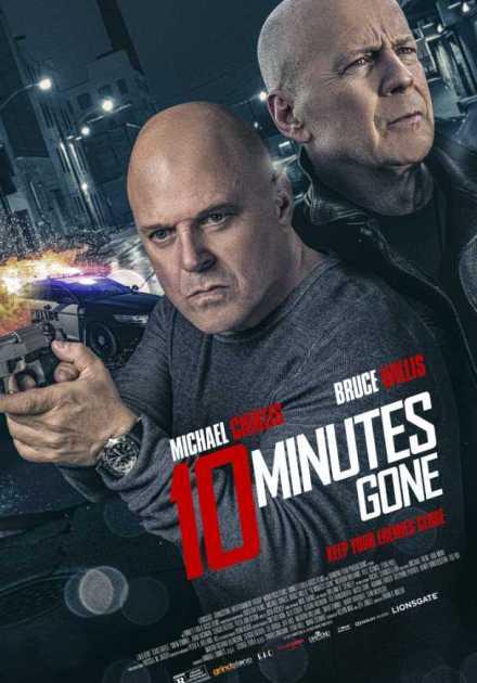 فيلم 10 Minutes Gone 2019 مترجم