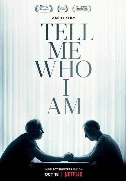 فيلم Tell Me Who I Am 2019 مترجم