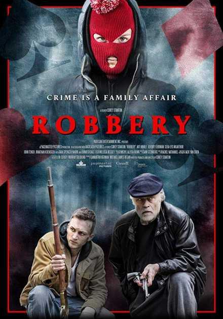 فيلم Robbery 2018 مترجم