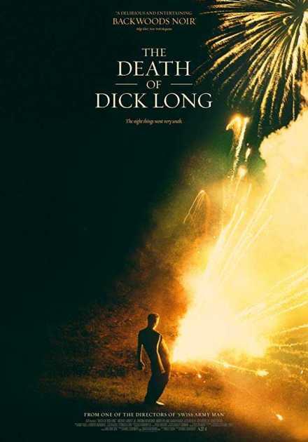 فيلم The Death of Dick Long 2019 مترجم
