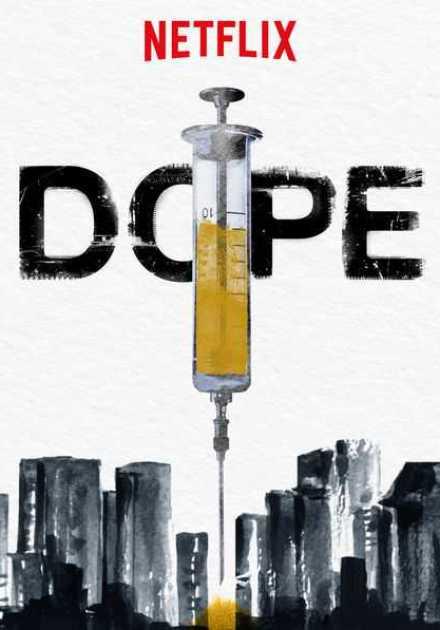 مسلسل Dope الموسم الثاني