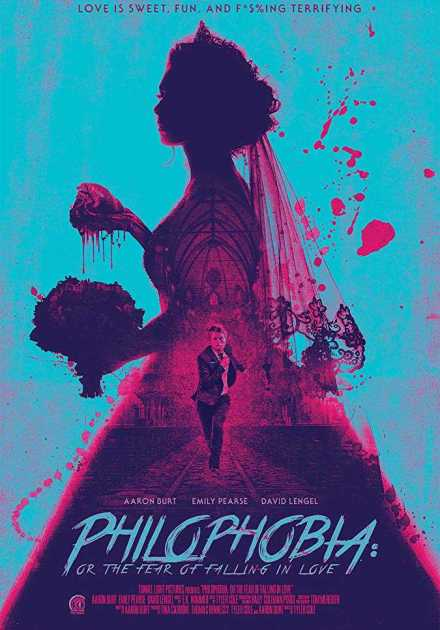فيلم Philophobia: or the Fear of Falling in Love 2019 مترجم