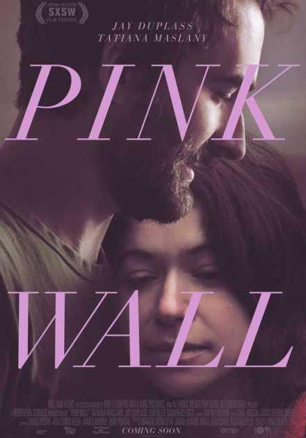 فيلم Pink Wall 2019 مترجم
