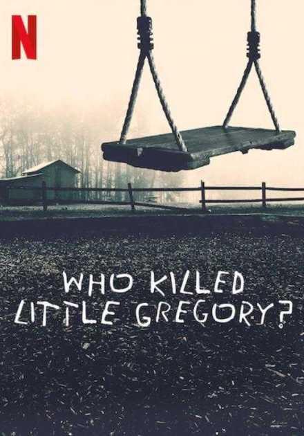 مسلسل Who Killed Little Gregory الموسم الاول