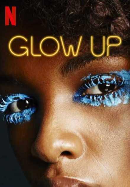 برنامج Glow Up الموسم الاول