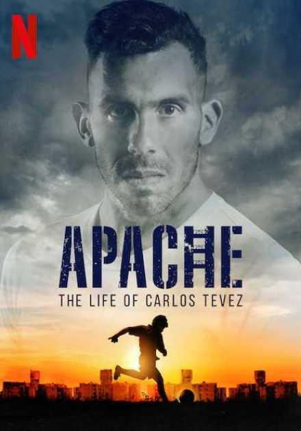 مسلسل Apache: La vida de Carlos Tevez الموسم الاول