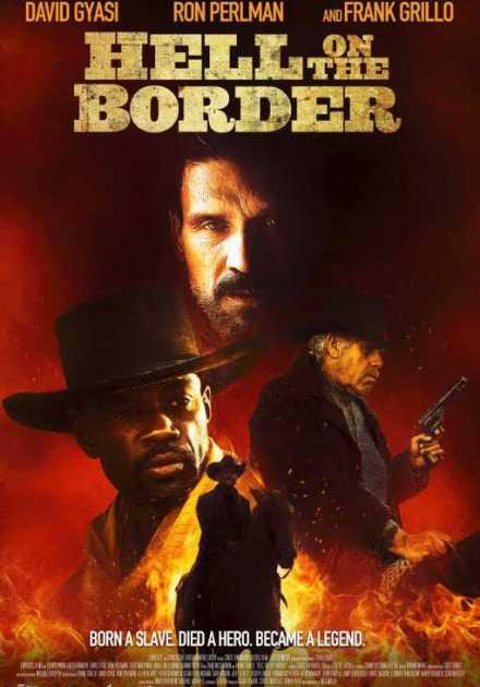 فيلم Hell on the Border 2019 مترجم