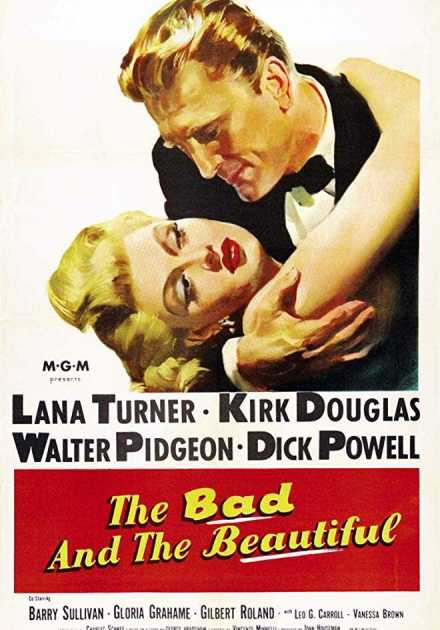فيلم The Bad and the Beautiful 1952 مترجم
