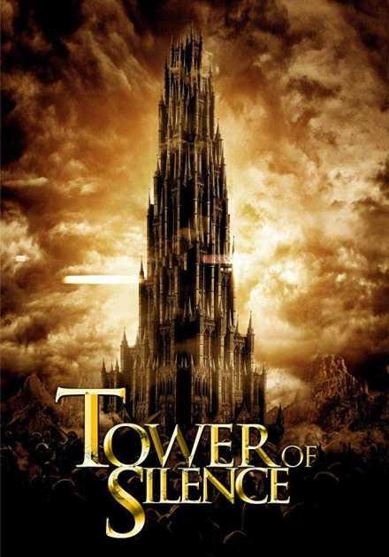 فيلم Tower of Silence 2019 مترجم