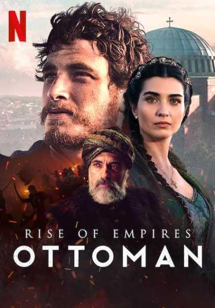 مسلسل Rise of Empires: Ottoman الموسم الاول – الحلقة 6 والاخيرة