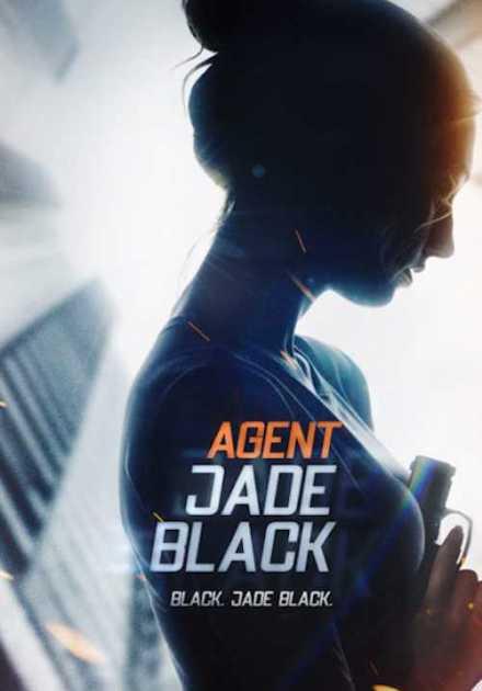 فيلم Agent Jade Black 2020 مترجم