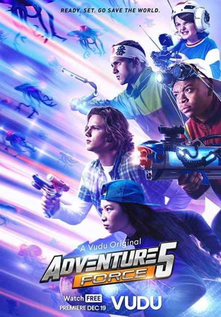 فيلم Adventure Force 5 2019 مترجم