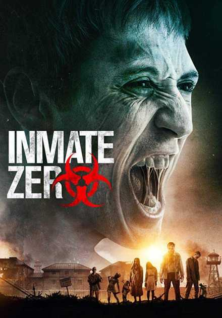 فيلم Inmate Zero 2019 مترجم