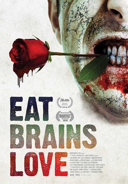فيلم Eat Brains Love 2019 مترجم