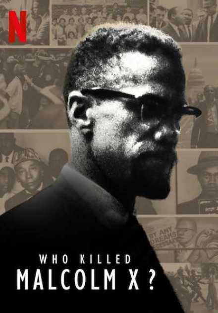 مسلسل Who killed Malcolm X?