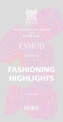 ESMOD Fashioning Highlights