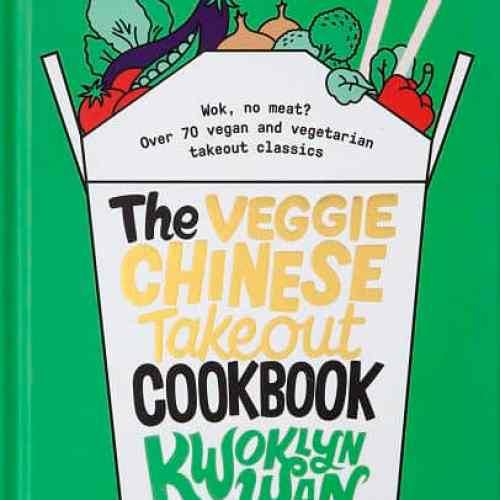 Veggie Chinese Takeout Cookbook
