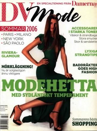 Dv Mode sommaren 2006
