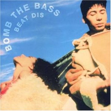 Best Of Bomb The Bass