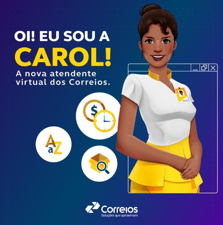 Atendente Virtual Carol, dos correios.