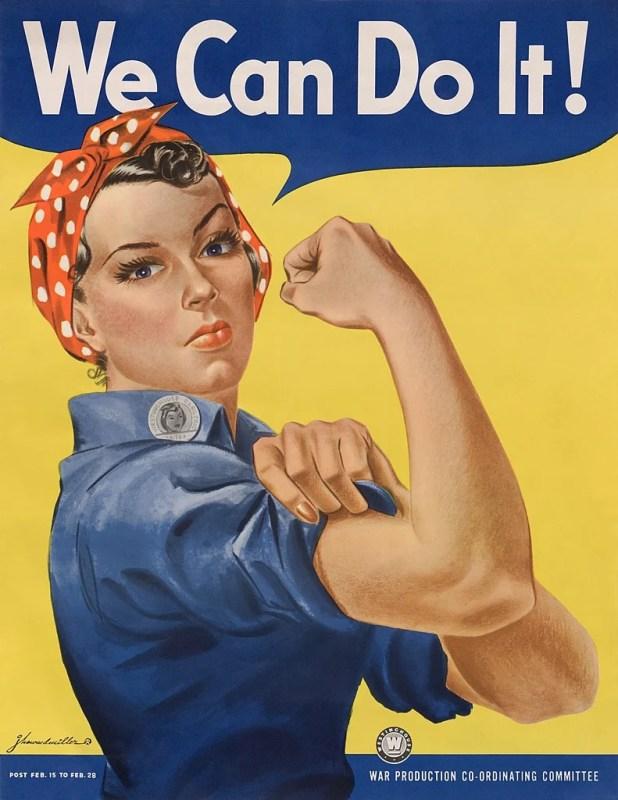 """Poster de propaganda da Segunda Guerra Mundial onde se lê """"Nós podemos fazer isso!"""", ou, em inglês, """"We can do it!"""" A Moda e Cidadania nos anos 40 e 50."""