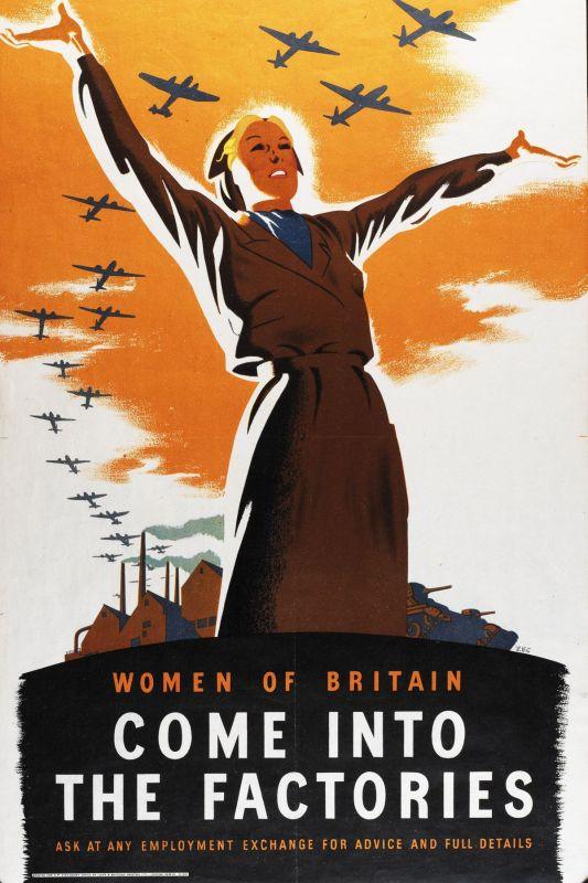 """Poster de propaganda da Segunda Guerra Mundial, onde se lê """"Mulheres da Bretanha venham, às fábricas"""". A Moda e Cidadania nos anos 40 e 50."""