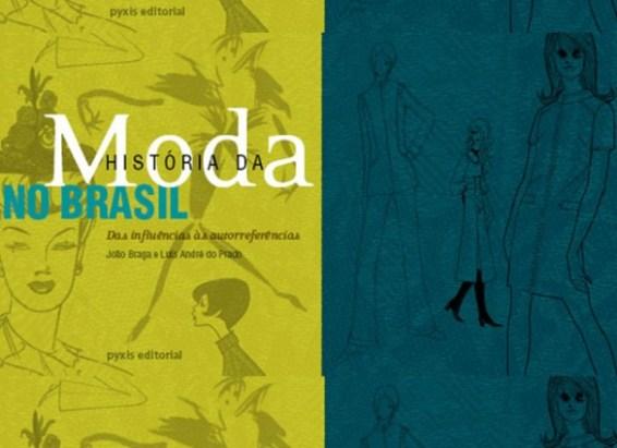 História da Moda no Brasil – Das Influências às Autorreferências joão braga