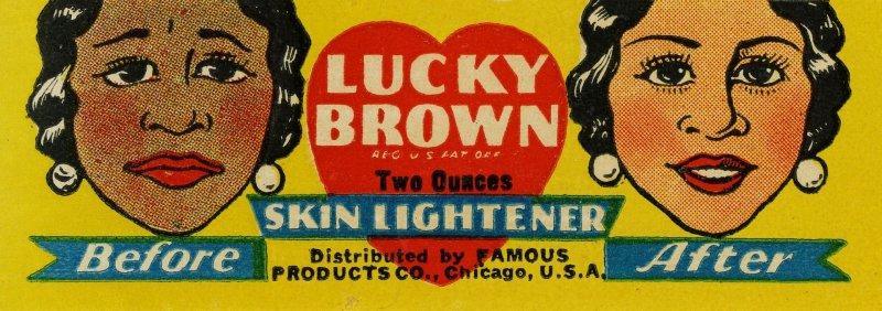 Rótulo do produto Lucky Brown Skin Lightener, onde se vê uma cara triste com a pele mais escura e uma expressão feliz com a pele mais clara.