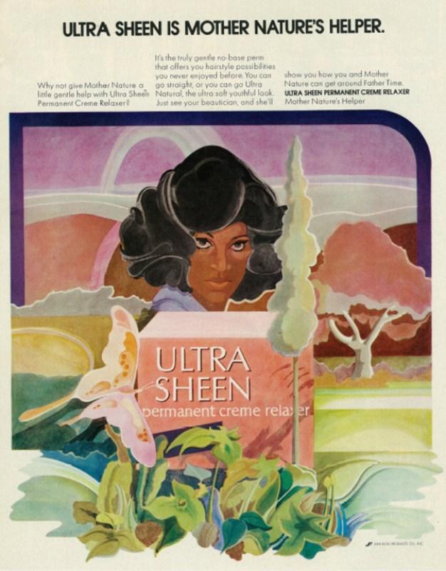 """Propaganda de um produto para alisar o cabelo, onde se lê """"Ultra Sheen é o ajudante da mãe natureza""""."""