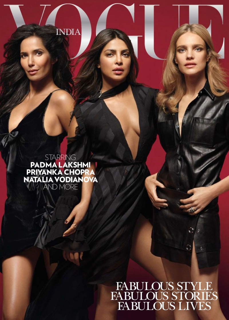 Padma Lakshmi, Priyanka Chopra and Natalia Vodianova on Vogue India October 2017 Cover