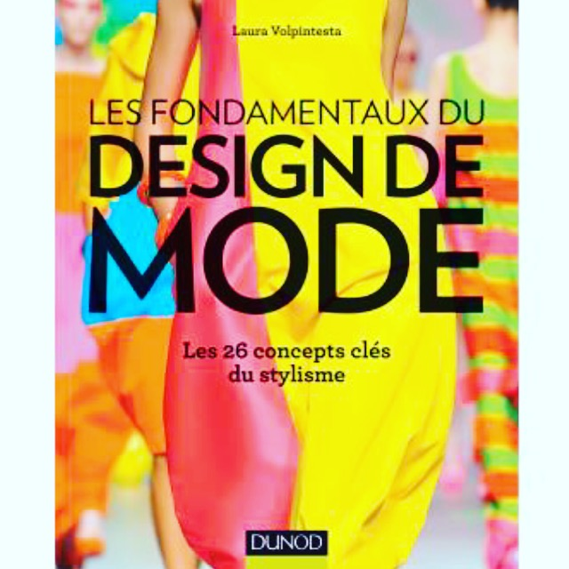 The Language of Fashion Design by Laura Volpintesta Les Fondamentaux du Design de Mode