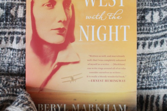 Read This: West With the Night by Fashion in Flight