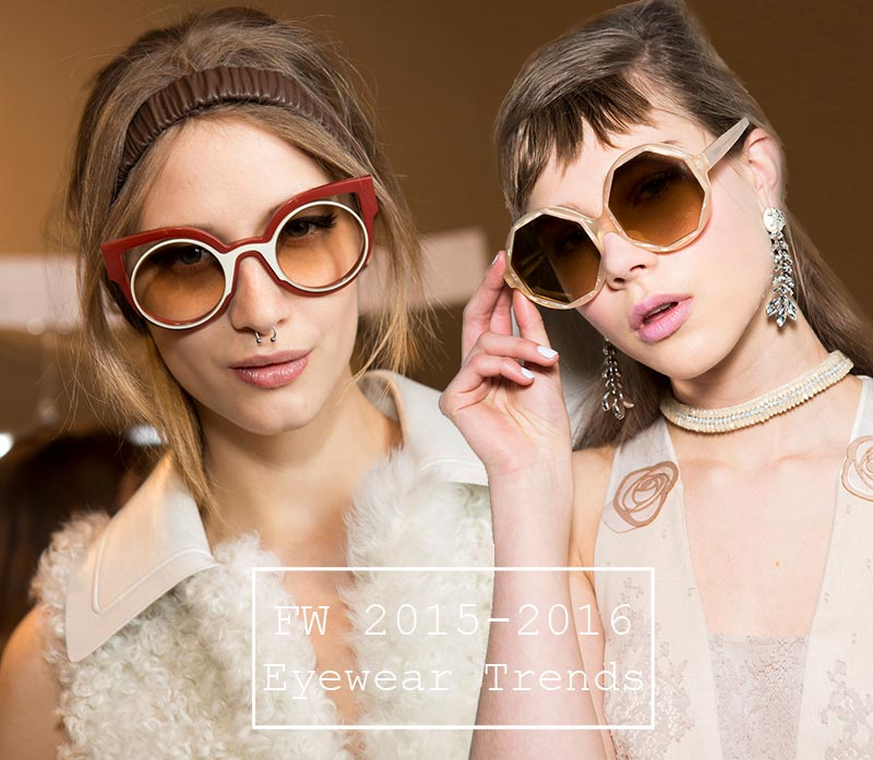 Fall/ Winter 2015-2016 Eyewear Trends