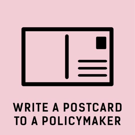Guide: How to write a postcard to a your policymaker