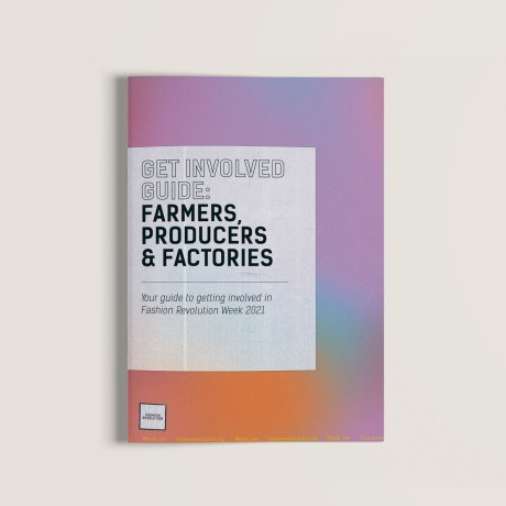 Producers, Farmers & Factories: Get Involved Guide