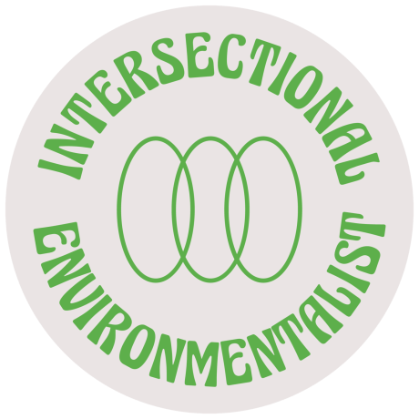 Intersectional Environmentalist